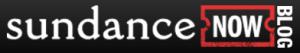 Sundance now blog